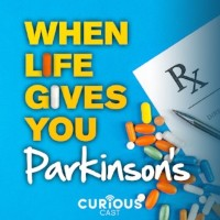 When Life Gives You Parkinson 's